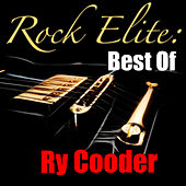 Rock Elite: Best Of Ry Cooder (Live) by Ry Cooder