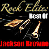 Rock Elite: Best Of Jackson Browne (Live) de Jackson Browne
