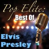 Pop Elite: Best Of Elvis Presley di Elvis Presley