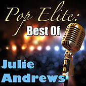 Pop Elite: Best Of Julie Andrews by Julie Andrews