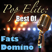 Pop Elite: Best Of Fats Domino by Fats Domino