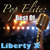 Pop Elite: Best Of Liberty X by Liberty X