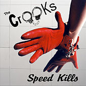 Speed Kills by Crooks