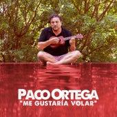 Me Gustaría Volar von Paco Ortega
