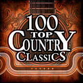 100 Top Country Classics de Various Artists