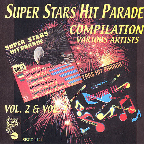 Super Stars Hit Parade Compilation Vol. 2 & Vol. 3 by Various Artists