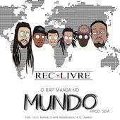 O Rap Manda no Mundo by Rec Livre