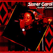 Mother Culture by Sister Carol