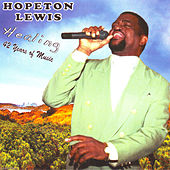 Healing : 42 Years Of Music by Hopeton Lewis