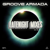 Late Night Remixes Part.2 van Groove Armada
