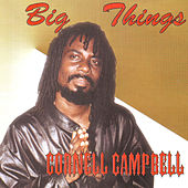 Big Things de Cornell Campbell