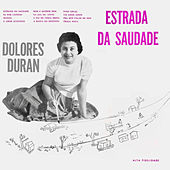 Estrada Da Saudade (Remastered) von Dolores Duran