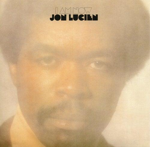 I Am Now de Jon Lucien