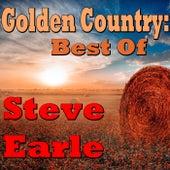 Golden Country: Best Of Steve Earle (Live) de Steve Earle
