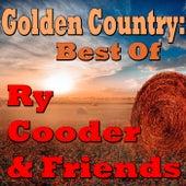 Golden Country: Best Of Ry Cooder & Friends (Live) von Ry Cooder