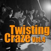 Twisting Craze, Vol. 4 von Various Artists
