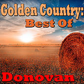Golden Country: Best Of Donovan von Donovan