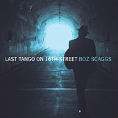 Last Tango on 16th Street de Boz Scaggs