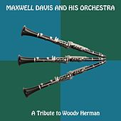 A Tribute to Woody Herman de Maxwell Davis