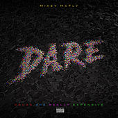 D.A.R.E. by Mikey McFly