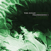Phanerozoic I: Palaeozoic (Instrumental Version) de The Ocean