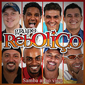 Samba Aí (Ao Vivo) von Grupo Reboliço