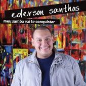 Meu Samba Vai Te Conquistar von Ederson Santhos