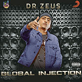 Global Injection by Dr Zeus