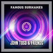Famous Surnames by John Toso