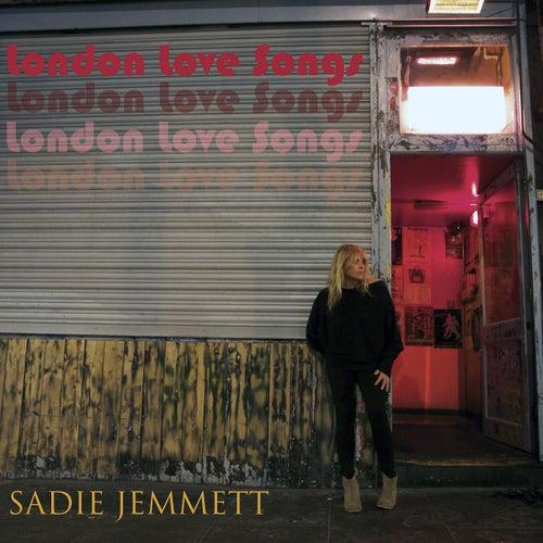 London Love Songs by Sadie Jemmett