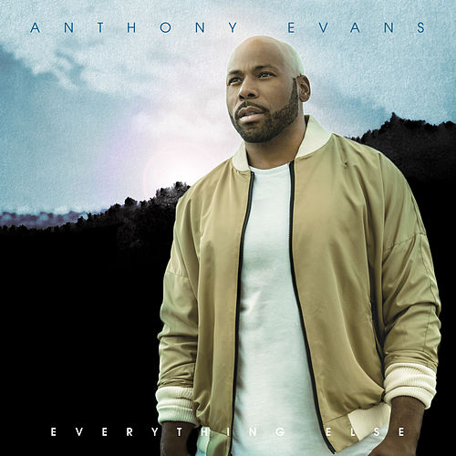 Everything Else by Anthony Evans