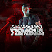 Tiembla de Joel Mosquera
