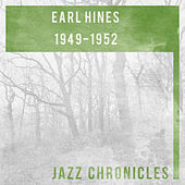 Earl Hines: 1949-1952 by Various Artists