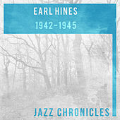 Earl Hines: 1942-1945 by Various Artists
