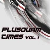 Plusquam Times von Various Artists