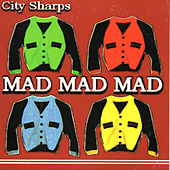 Mad Mad Mad de City Sharps