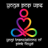 Yogi Translations of Pink Floyd by Yoga Pop Ups