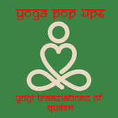 Yogi Translations of Queen by Yoga Pop Ups
