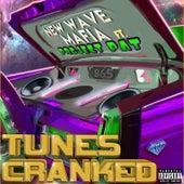 Tunes Cranked von New Wave Mafia