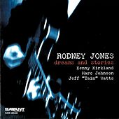 Dreams and Stories by Rodney Jones