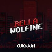 Bella de DJ Lauuh