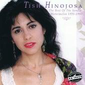 The Best of the Sandia: Watermelon 1991-1992 de Tish Hinojosa