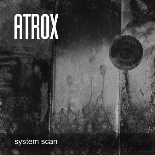 System Scan by Atrox