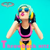 Throwback Hitz by Various Artists