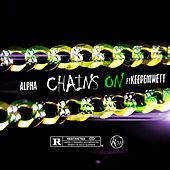 Chains On by Alpha