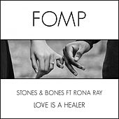 Love Is A Healer (feat. Rona Ray) von The Stones