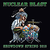 Nuclear Blast Showdown Spring 2010 by Various Artists