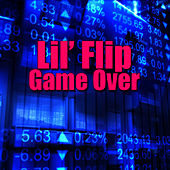 Game Over (Re-Recorded / Remastered) de Lil' Flip