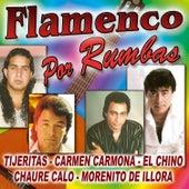 Flamenco Por Rumbas by Various Artists