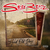 The Hood Old Days de Smoke Beatz